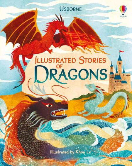 Carte de povesti despre dragoni, Illustrated Stories of Dragons, usborne, 5+