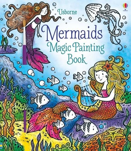Carte magica de pictat doar cu apa, mermaids magic painting book, usborne
