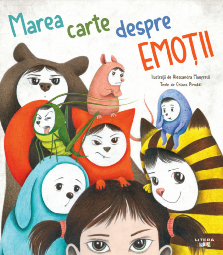 Marea carte despre emotii - Chiara Piroddi, Alessandra Manfredi