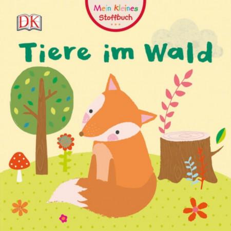 Micuța mea carte textila cu animale din pădure, Mein kleines Stoffbuch, Tiere im Wald, dK