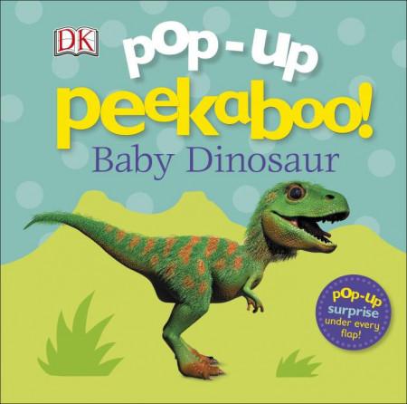 Pop-Up Peekaboo! Baby Dinosaur, DORLING KINDERSLEY CHILDREN'S, dk
