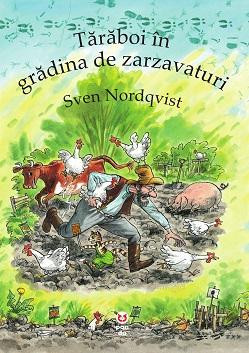 Taraboi in gradina de zarzavaturi, Sven Nordqvist, (Seria Pettson si Findus)