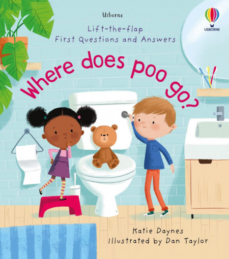 Where Does Poo Go? - Katie Daynes, Usborne, 4+