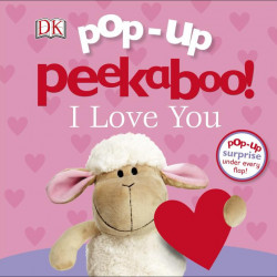 Pop-Up Peekaboo! I Love You, DORLING KINDERSLEY CHILDREN'S, dk
