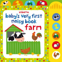 Baby's very first noisy book: Farm