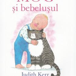 Mog si bebelusul - Judith Kerr
