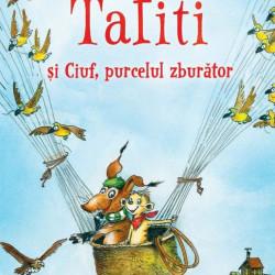 Tafiti și Ciuf, purcelul zburator