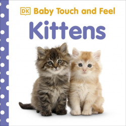 Baby Touch and Feel Kittens, DK
