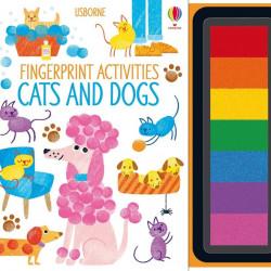 Carte cu tusiera pentru pictat cu degetele, Fingerprint Activities Cats and Dogs, Usborne