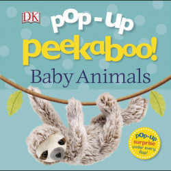 Carte Pop-Up Peekaboo! Baby Animals, DORLING KINDERSLEY CHILDREN'S, dk