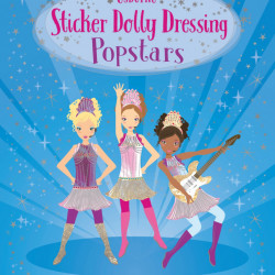 Sticker Dolly Dressing Popstars Lucy Bowman, Usborne, 5+