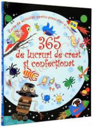 365 de lucruri de creat si confectionat, usborne
