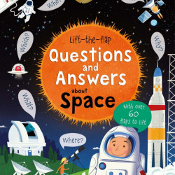 Carte cu multe clapete pentru copii curiosi, Lift-the-flap questions and answers about space