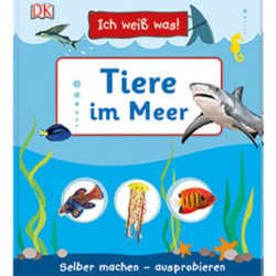 Carte in limba germana, Animale marine, Ich weiß was! Tiere im Meer, DK, 4+