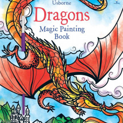 Carte magica de pictat doar cu apa, Magic Painting Dragons, Usborne 3+