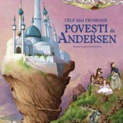 Cele mai frumoase povesti de H. C. Andersen - Hans Christian Andersen