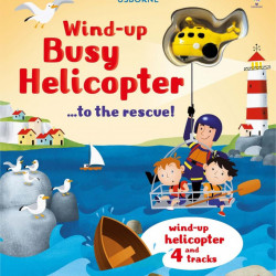Carte cu jucarie, Wind-up busy helicopter...to the rescue, usborne