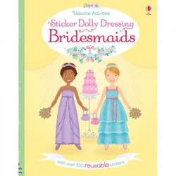 Carte de activitati Sticker dolly dressing Bridesmaids, Lucy Bowman, 5 ani+, Usborne