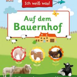 Carte in limba germana, La ferma, Ich weiß was! Auf dem Bauernhof dk, 4+
