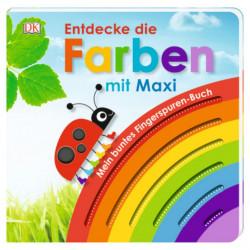 Carte in limba germana, senzoriala, descopera culorile cu Maxi, Mein buntes Fingerspuren-Buch. Entdecke die Farben mit Maxi, dk, 1+
