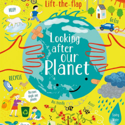 Lift-the-Flap Looking After Our Planet, Usborne