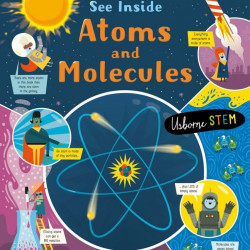 See inside atoms and molecules, Usborne