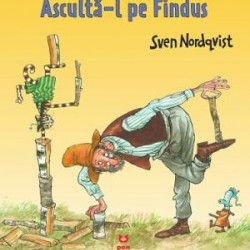 Asculta-l pe Findus, Sven Nordqvist, (Seria Pettson si Findus)