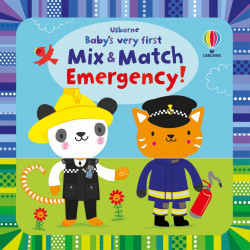 Baby's Very First Mix and Match Emergency!, Usborne, 2+