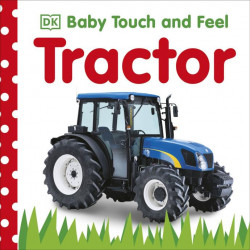 Baby Touch and Feel Tractor, DK