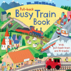Carte cu jucarie, Pull-back busy train book, Usborne