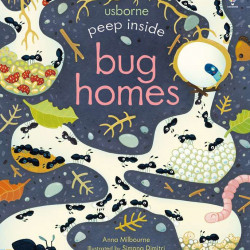 Peep inside bug homes, usborne