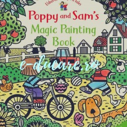 Poppy and Sam's magic painting book, carte de pictat doar cu apa, Usborne