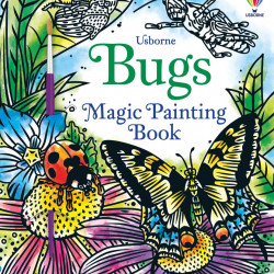 Carte magica de pictat doar cu apa, Bugs Magic Painting Book, usborne