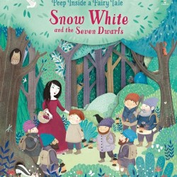 Peep inside a fairy tale: snow white and the seven dwarfs, carte cu multe clapete, usborne