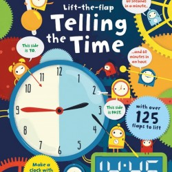 Carte cu multe clapete pentru copii curiosi, Lift-the-flap telling the time