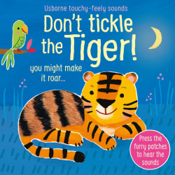 Don't tickle the Tiger!, Usborne, 6+
