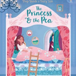 Peep inside a fairy tale: The Princess and the Pea, carte cu multe clapete, usborne