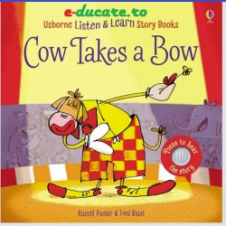 Usborne Listen and learn story book, cow takes a bow,