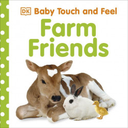 Baby Touch and Feel Farm Friends, DK