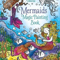 Carte magica de pictat doar cu apa, mermaids magic painting book, usborne