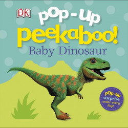 Pop-Up Peekaboo! Baby Dinosaur, DORLING KINDERSLEY CHILDREN'S, dk