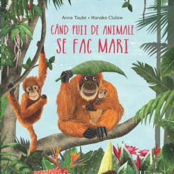 Cand puii de animale se fac mari, Anna Taube, Hanako Clulow, universul enciclopedic