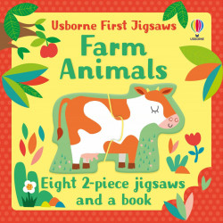 Carte si puzzle, Usborne First Jigsaws: Farm Animals, Matthew Oldham, 2+
