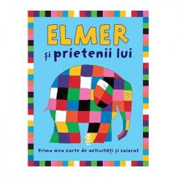 Elmer si prietenii lui. Prima mea carte de activitati si colorat - David McKee
