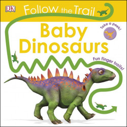 Follow The Trail Baby Dinosaurs, DK