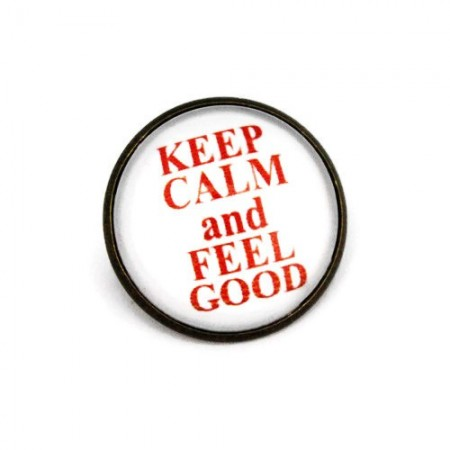"Brosa cu mesaj personalizat ""Keep calm and feel good"""