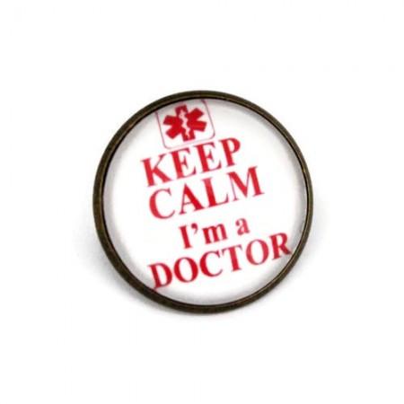 """Brosa cu mesaj personalizat """"Keep calm, I'm a doctor"""""""