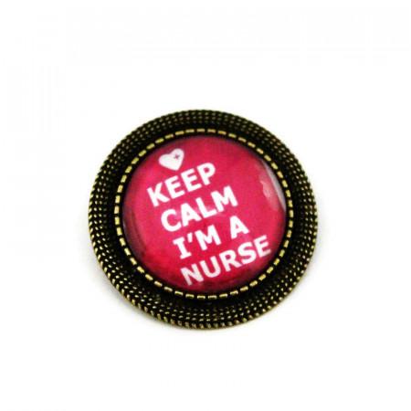 "Brosa personalizata bronz - ""Keep calm, I'm a nurse"" (fundal roz)"