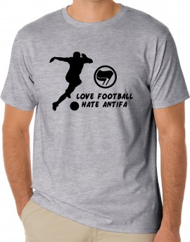 Тениска LOVE FOOTBALL HATE ANTIFA изображения