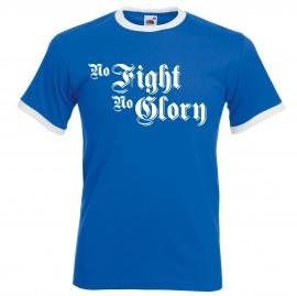 """Тениска """"No Fight No Glory"""" изображения"""